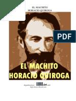 Horacio Quiroga - El Machito