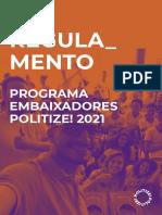 Regulamento - Programa Embaixadores Politize! 2021