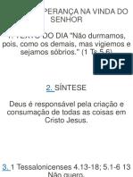 NOSSA ESPERANÇA NA VINDA DO SENHOR