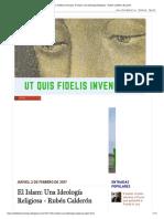 Ut quis Fideles Inveniatur_ El Islam_ Una Ideología Religiosa - Rubén Calderón Bouchet