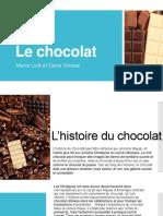 Le chocolat, Maria Lică et Daria Voinea