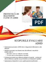 Protocolul de psihodiagnostic clinic in ADHD