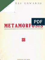 Jacques Edwars, Metamorfosis