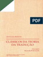 Faveri, C. B. de, e Torres, M.-h. Antologias Bilingues - Classicos Da Teoria Da Traducao - Volume 2 - Frances-Portugues