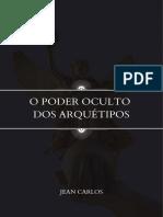 O PODER DOS ARQUÉTIPOS