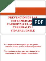 1. Prevencion de Enfermedades Cardio y Cerebro Vasculares Vida Saludable