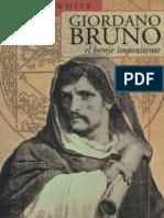 Giordano Bruno, el hereje impenitente - Michael White