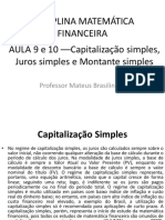 Aula 9 e 10 - Capitalização simples, juros simples e montante simples.