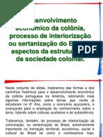 Brasil Colonia Parte2 2020 Desenvolvimento Economico Sertanização