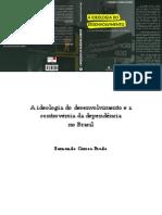 A Ideologia do Desenvolvimento e a Controvérsia da Dependência No Brasil - Fernando Corrêa Prado