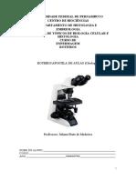 Roteiro de Aulas Práticas de Tópicos de Biologia Celular e Histologia