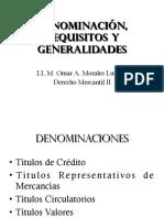 2 Denominación, Requisitos y Generalidades