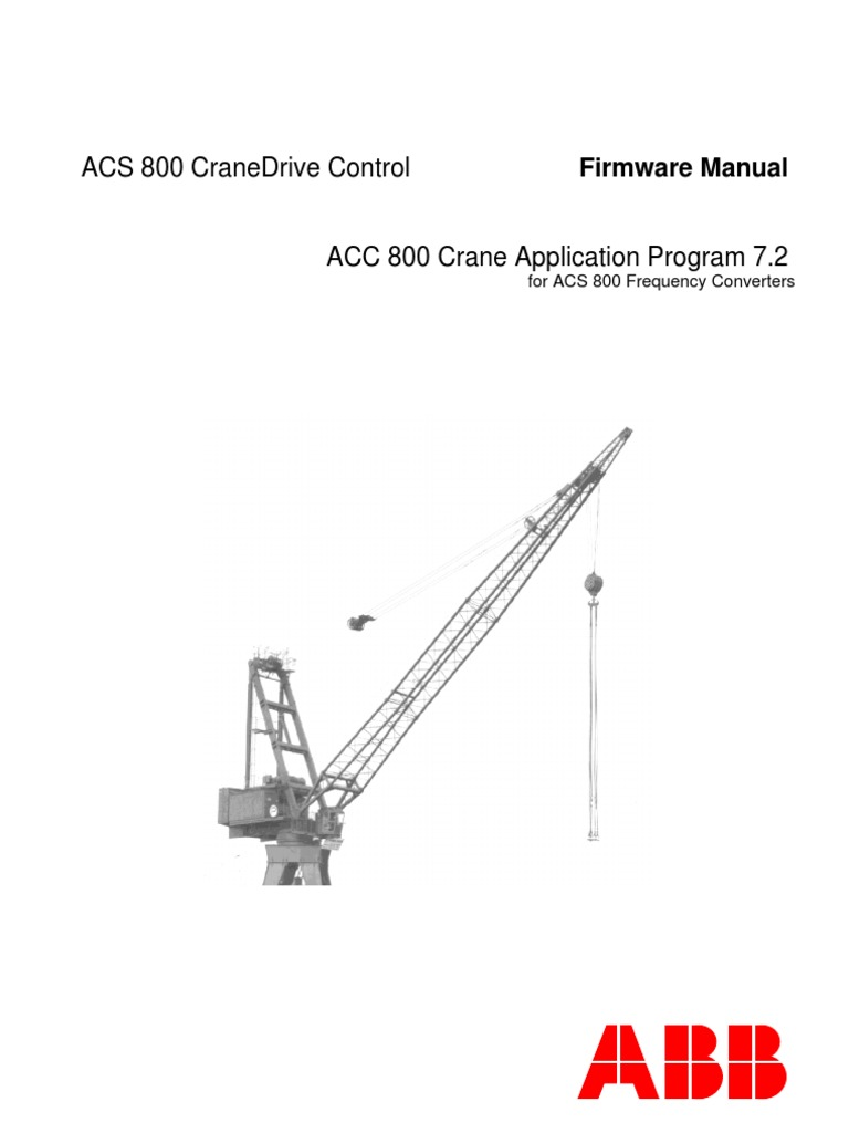 1509634107 acs 800 cranedrive control firmware manual 7 2 2006 06 20 abb acs 600 wiring diagram at soozxer.org