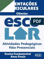 CIÊNCIAS - Ensino Fundamental - Anos Finais - OrIENTAÇÕES CURRICULARES - 1 Trimestre - 2021