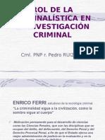Rol de la  Criminalística  en la Investigación Criminal