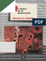 Bobbio Norberto. 2012 1984. El Futuro de La Democracia