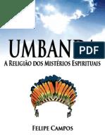 Umbanda - A Religião dos Mistérios Espirituais by Felipe Campos (z-lib.org).mobi