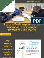 Elaboración de Instrumentos de Evaluación Para Aplicación Sincrónica y Asincrónica
