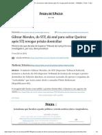 Gilmar Mendes, do STF, dá aval para soltar Queiroz após STJ revogar prisão domiciliar - 17_03_2021 - Poder - Folha