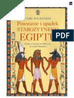 Toby Wilkinson - Powstanie i Upadek Starożytnego Egiptu