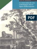 De La Torre, M. (Ed.) Conservation Sites Archeologiques Region Mediterraneenne 1997