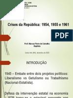 AULA 01 - Crises da República, 1954, 1955 e 1961