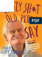 Crazy Sh*t Old People Say
