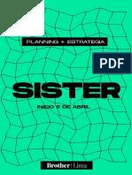Sister2021_Planning_EstrategiaCreativa