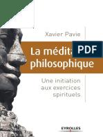 La méditation philosophique Une initiation aux exercices spirituels