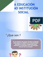LA EDUCACIÓN COMO INSTITUCIÓN SOCIAL