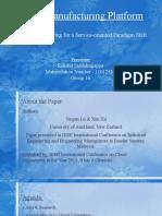 11012530 - Rakshit Siddalingappa - Cloud Manufacturing for a Service-Oriented Paradigm Shift - Presentation Slides
