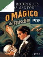 O Mágico de Auschwitz - Jose Rodrigues Dos Santos