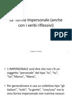 La forma impersonale con i verbi riflessivi