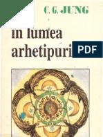 C.G. Jung - IN LUMEA ARHETIPURILOR