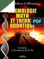 Carl Johan Calleman - Cosmologie Maya Et Théorie Quantique