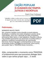 Educação Popular em Direitos Humanos em Tempos Necropolíticos e Necrófilos