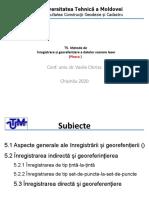 T.5 Metode Înregistrare Și Georefențiere a Datelor Scanare Laser