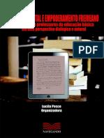 Inclusão Digital e Empoderamento Freireano, A Formação de Professores Da Eb Em Uma Perspectiva Dialógica e Autoral