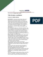 Folha de S.Paulo - São Paulo - Vinicius Torres Freire_ Vida de negro, a polêmica