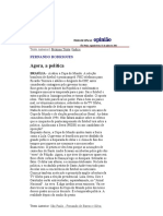 Folha de S.Paulo - Brasília - Fernando Rodrigues_ Agora, a política