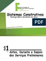 Sistemas Construtivos Aula 001 - Serviços Preliminares