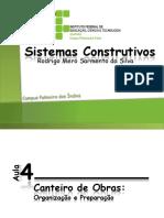 Sistemas Construtivos Aula 004 - Canteiro de Obras - Organização