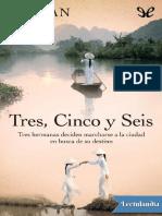 Xinran Xue - Tres, Cinco y Seis.pdf · Versión 1
