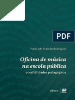 Oficina de Musica Na Escola Publica