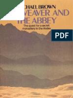 Brown, Michael - El Tejedor y La Abadía. La Búsqueda de Un Monasterio Secreto en Los Andes. Opt.
