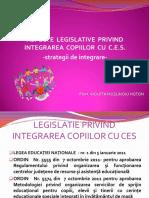 ASPECTE LEGISLATIVE PRIVIND INTEGRAREA COPIILOR CU C.E.S. -strategii de integrare-