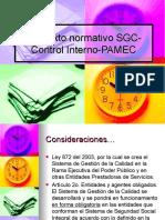 Contexto normativo SGC-PAMEC-Control Interno