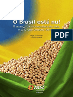 O Brasil Esta Nu- Soja, o Grão Que Cresceu Demais. SERGIO