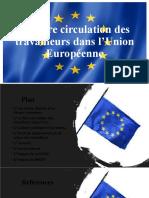 Rapport La libre circulation des travailleurs dans l'Union Européenne Mars 2021 pour diffusion
