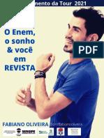 O ENEM, O SONHO & VOCÊ! AULA SHOW COM PARÓDIAS TOUR 2021